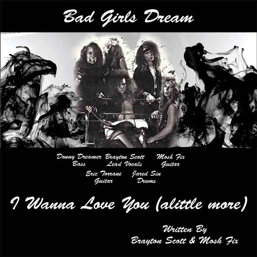 Image of I Wanna Love You (a little more) by Bad Girls Dream - Brayton Scott Music Entertainment