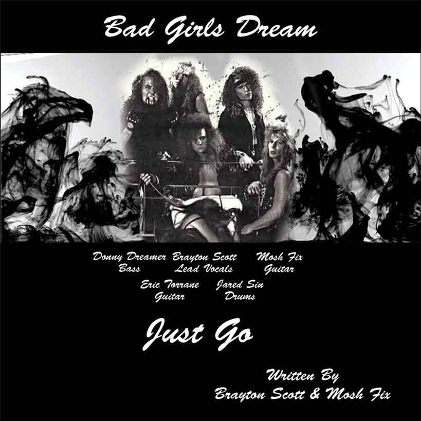 Image of Bad Girls Dream Band 1990. Bad Girls Dream CD Cover Song Just Go