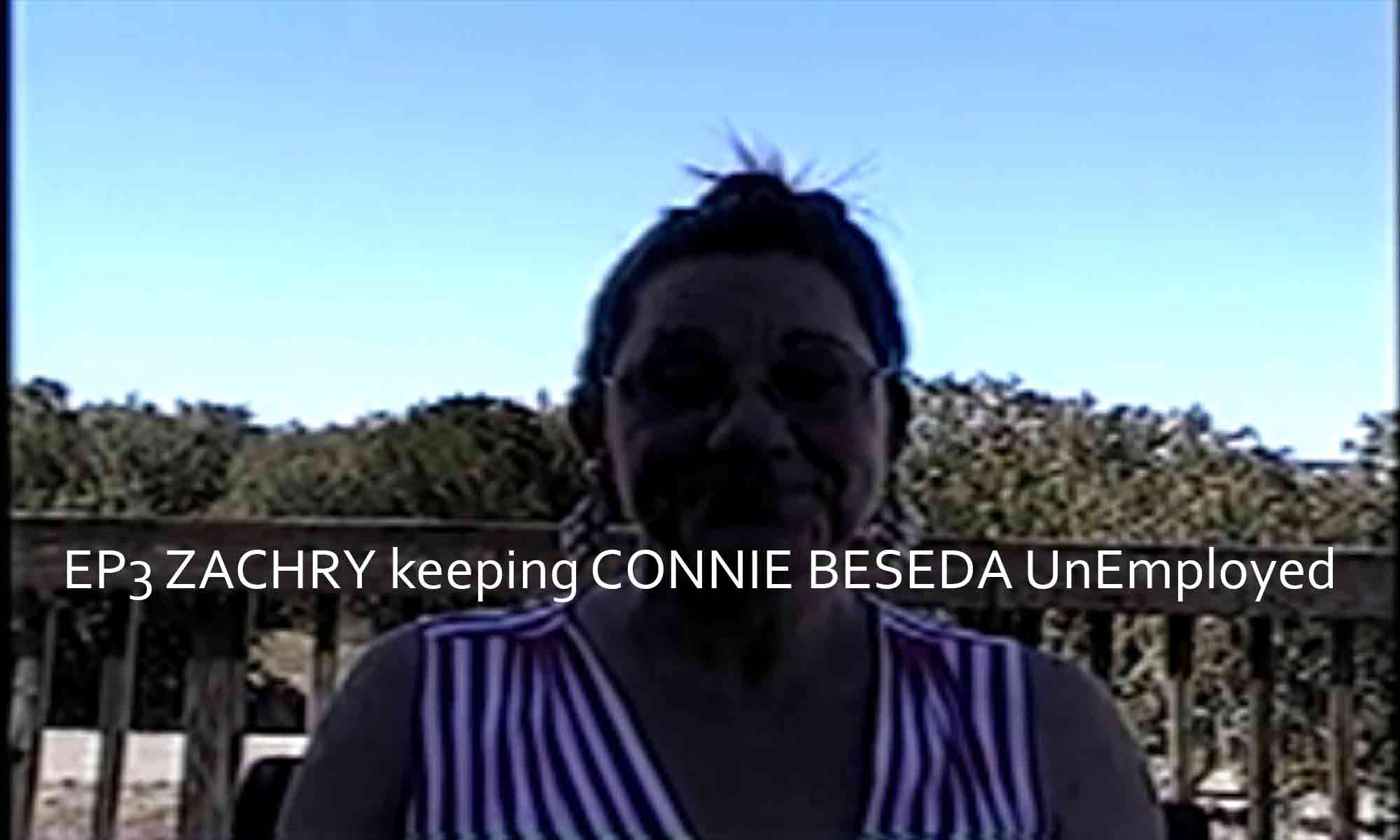 Image of EP3 ZACHRY keeping CONNIE BESEDA UnEmployed Brayton Scott Entertainment©