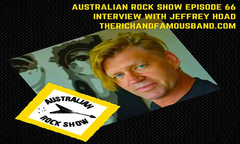 Image of Jeffrey Hoad on the Australian Rock Show, episode 66 - The Rich and Famous Band - Dueling Worlds© International