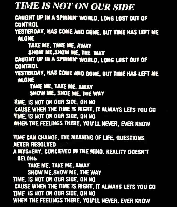 Image of Lyrics to Time Is Not On Our Side by Restless Child - Dueling Worlds© International