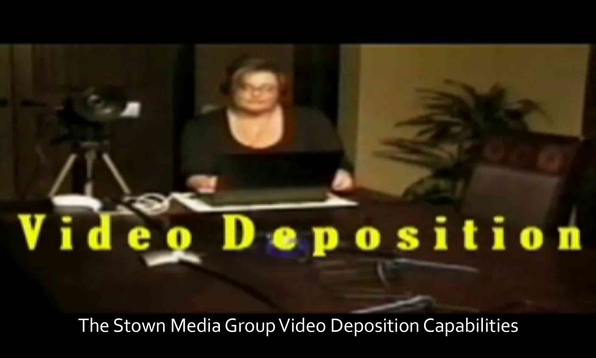 Image of The Stown Media Group Video Deposition Capabilities Brayton Scott Entertainment©